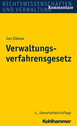 Abbildung von Ziekow | Verwaltungsverfahrensgesetz | 4., überarbeitete Auflage | 2019