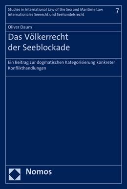 Abbildung von Daum | Das Völkerrecht der Seeblockade | 1. Auflage | 2016 | beck-shop.de