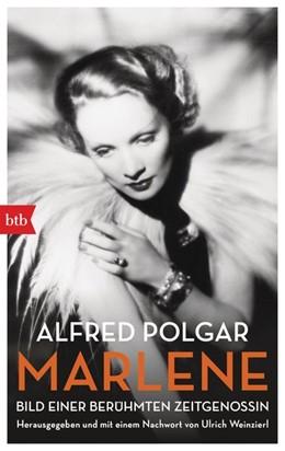 Abbildung von Polgar / Weinzierl | Marlene | 2016 | Bild einer berühmten Zeitgenos...