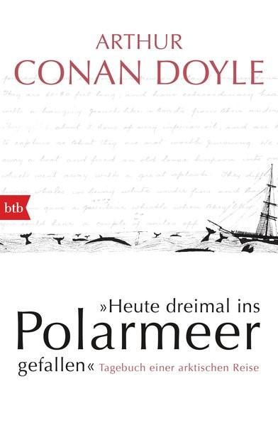 Abbildung von Doyle | Heute dreimal ins Polarmeer gefallen | 2016