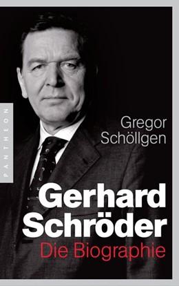 Abbildung von Schöllgen | Gerhard Schröder | 2016 | Die Biographie