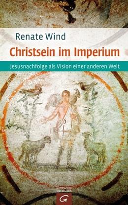 Abbildung von Wind   Christsein im Imperium   2016   Jesusnachfolge als Vision eine...