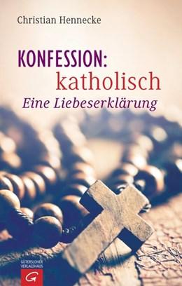 Abbildung von Hennecke   Konfession: katholisch   2016   Eine Liebeserklärung