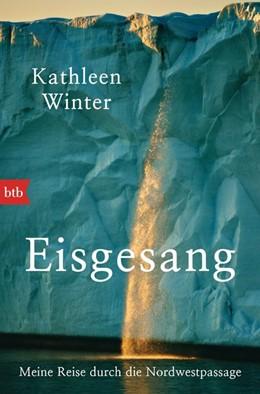 Abbildung von Winter | Eisgesang | 2016 | Meine Reise durch die Nordwest...