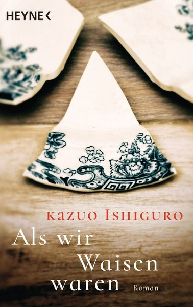 Als wir Waisen waren | Ishiguro, 2016 | Buch (Cover)