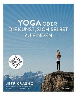 Abbildung von Krasno | Yoga oder die Kunst, sich selbst zu finden | 1. Auflage | 2016 | beck-shop.de
