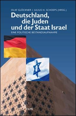 Abbildung von Schoeps / Glöckner   Deutschland, die Juden und der Staat Israel   2016   Eine politische Bestandsaufnah...