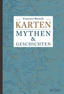 Abbildung von Mattéoli   Karten: Mythen & Geschichten   2016