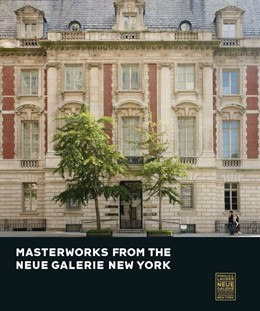 Abbildung von Price | Masterworks from the Neue Galerie New York | 2016