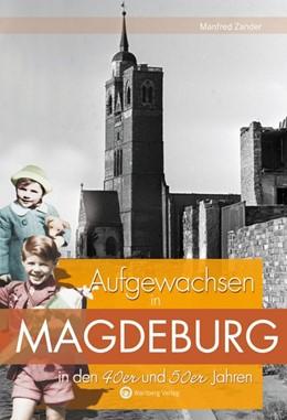 Abbildung von Zander   Aufgewachsen in Magdeburg in den 40er und 50er Jahren   2016