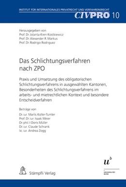 Abbildung von Kren Kostkiewicz / Markus / Rodriguez | Das Schlichtungsverfahren nach ZPO | 1., Aufl | 2016 | Praxis und Umsetzung des oblig...