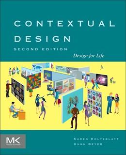 Abbildung von Holtzblatt / Beyer | Contextual Design | 2016 | Design for Life