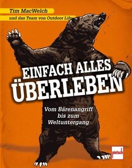 Abbildung von Macwelch | Einfach alles überleben | 1. Auflage | 2016 | beck-shop.de