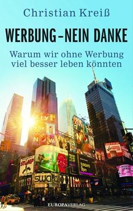 Abbildung von Kreiß | Werbung - nein danke | 1. Auflage | 2016 | beck-shop.de
