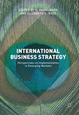 Abbildung von Raghunath / Rose | International Business Strategy | 1. Auflage | 2016 | beck-shop.de