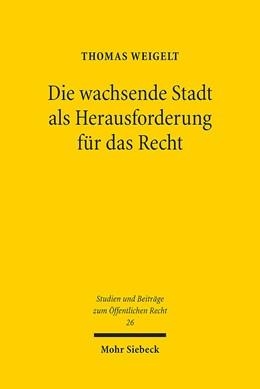 Abbildung von Weigelt   Die wachsende Stadt als Herausforderung für das Recht   2016   Rechtliche Instrumente zum Erh...   26