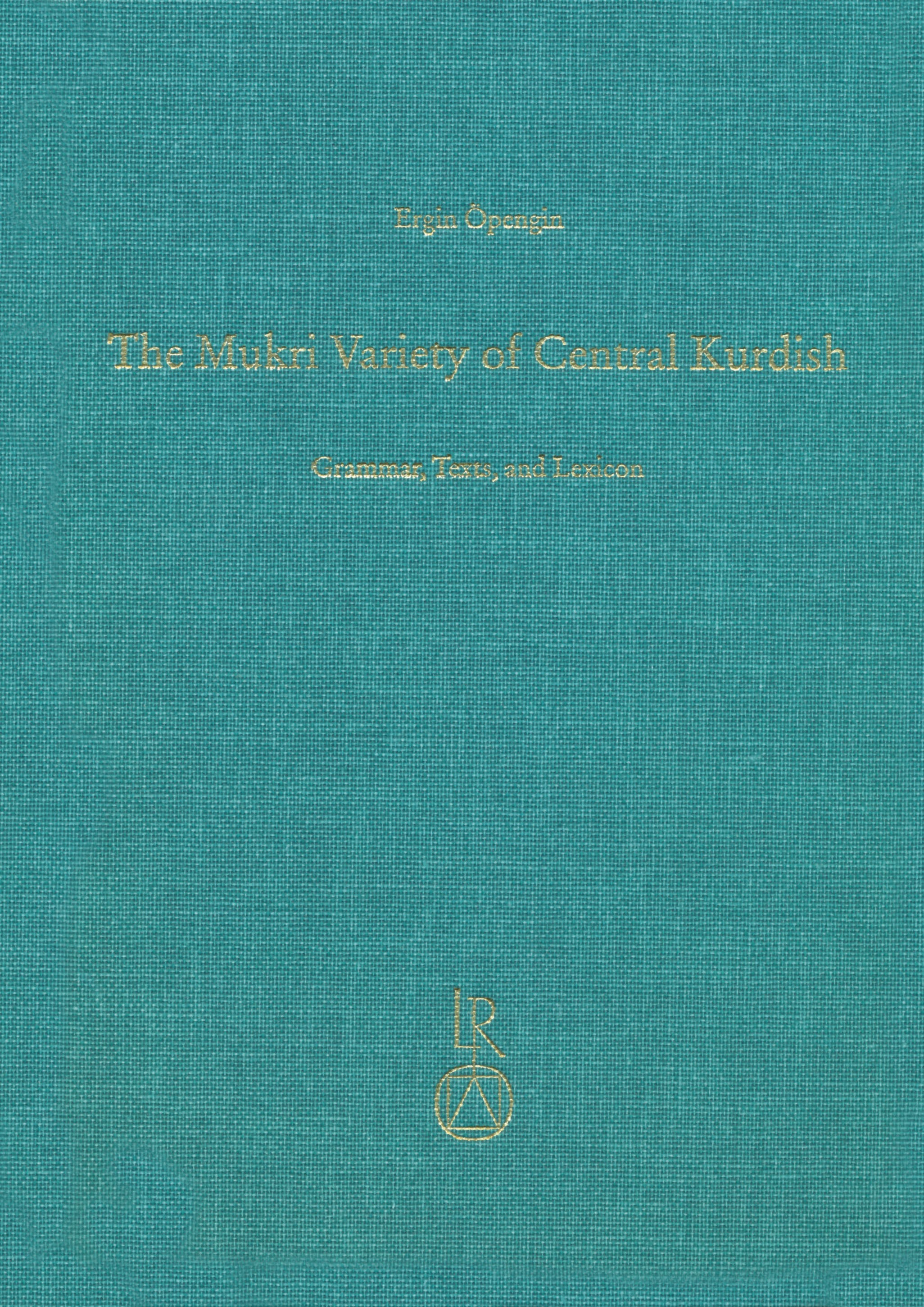 The Mukri Variety of Central Kurdish | Öpengin, 2016 | Buch (Cover)