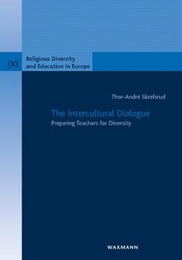 Abbildung von Skrefsrud | The Intercultural Dialogue | 1. Auflage | 2016 | 30 | beck-shop.de