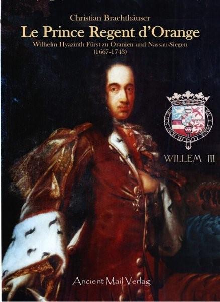 Le Prince Regent d'Orange | Brachthäuser, 2010 | Buch (Cover)