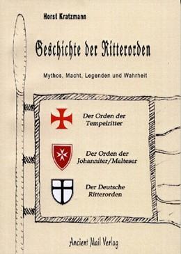 Abbildung von Kratzmann | Geschichte der Ritterorden | unveränderter Nachdruck 2016 | 2005