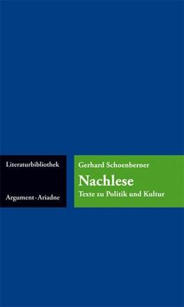 Abbildung von Schoenberner | Nachlese | 2016 | Texte zu Politik und Kultur