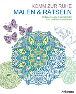 Abbildung von Malen und entspannen: Malen & Rätseln - Komm zur Ruhe | 1. Auflage | 2016 | beck-shop.de