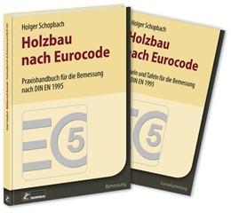 Abbildung von Schopbach | Holzbau nach Eurocode | 1. Auflage | 2017 | Grundlagen zur Bemessung nach ...