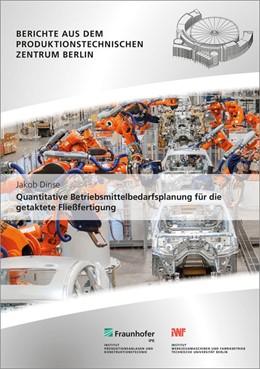 Abbildung von Dinse / Stark | Quantitative Betriebsmittelbedarfsplanung für die getaktete Fließfertigung. | 1. Auflage | 2016 | beck-shop.de