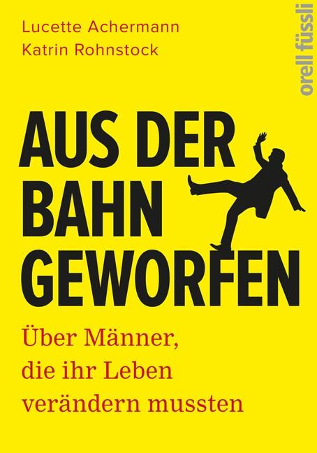 Aus der Bahn geworfen | Achermann / Rohnstock, 2016 | Buch (Cover)