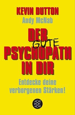 Abbildung von Dutton / McNab | Der Psychopath in dir - Entdecke deine verborgenen Stärken! | 2017 | 03273