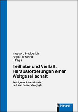 Abbildung von Hedderich / Zahnd | Teilhabe und Vielfalt: Herausforderungen einer Weltgesellschaft | 1. Auflage | 2016 | beck-shop.de