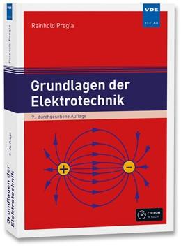 Abbildung von Pregla   Grundlagen der Elektrotechnik   9., durchgesehene Auflage   2016
