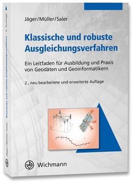 Abbildung von Jäger / Müller | Klassische und robuste Ausgleichungsverfahren | 2. Auflage | 2021 | beck-shop.de