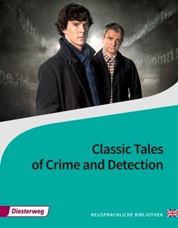 Abbildung von Classic Tales of Crime and Detection | 1. Auflage | 2016 | beck-shop.de