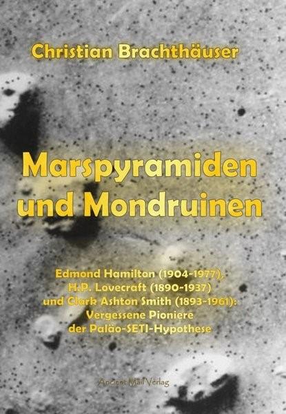 Marspyramiden und Mondruinen   Brachthäuser, 2015   Buch (Cover)