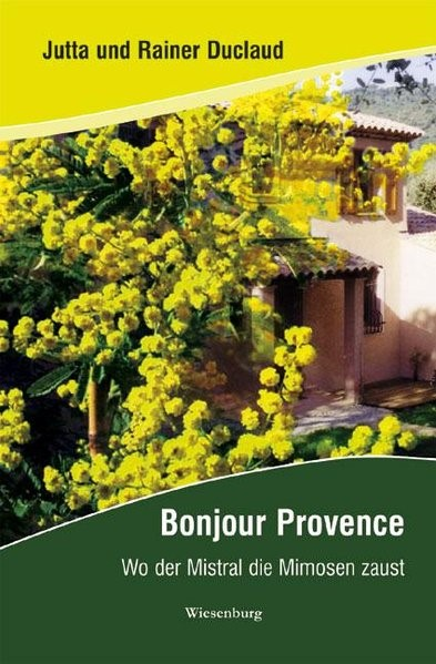 Bonjour Provence | Duclaud, 2007 | Buch (Cover)