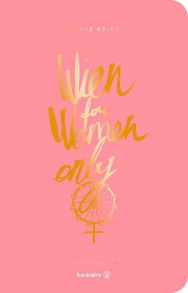 Abbildung von Adler | Wien for Women only | 2016