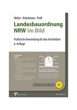 Abbildung von Welter / Richelmann | Landesbauordnung NRW im Bild | 6. Auflage | 2021 | beck-shop.de