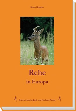 Abbildung von Hespeler | Rehe in Europa | 1. Auflage | 2016 | beck-shop.de