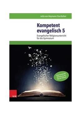 Abbildung von Heymann / Kufner   Kompetent evangelisch 5   2017   Evangelischer Religionsunterri...