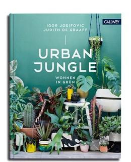 Abbildung von Josifovic / De Graaff | Urban Jungle - Wohnen in Grün | Neuauflage | 2018 | Dekorieren und stylen mit Pfla...