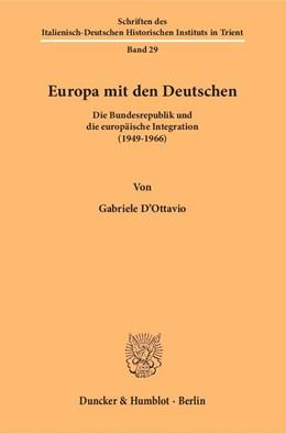 Abbildung von D'Ottavio | Europa mit den Deutschen. | 2016 | Die Bundesrepublik und die eur... | 29