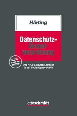 Abbildung von Härting | Datenschutz-Grundverordnung | 1. Auflage | 2016 | beck-shop.de