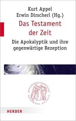 Abbildung von Dirscherl / Appel | Das Testament der Zeit | 1. Auflage | 2016 | 278 | beck-shop.de