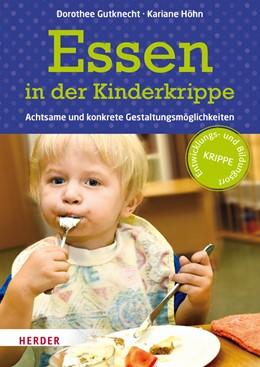 Abbildung von Gutknecht / Höhn   Essen in der Kinderkrippe   1. Auflage   2017   beck-shop.de