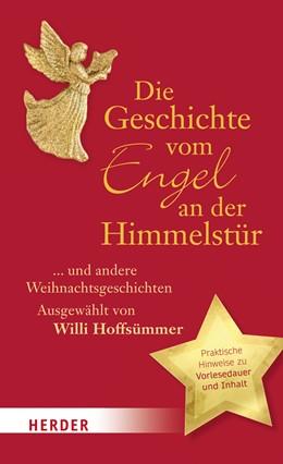 Abbildung von Hoffsümmer | Die Geschichte vom Engel an der Himmelstür | 2016 | ... und andere Weihnachtsgesch...
