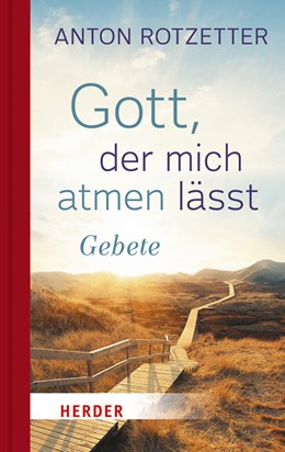 Abbildung von Rotzetter | Gott, der mich atmen lässt | 1. Auflage | 2016 | beck-shop.de