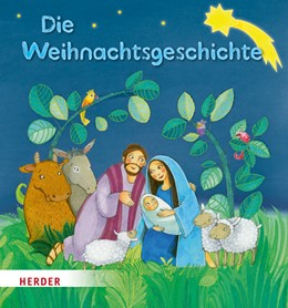 Abbildung von Die Weihnachtsgeschichte | 1. Auflage | 2016 | beck-shop.de