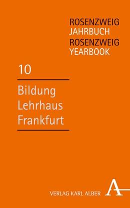 Abbildung von Wiese / Pollock | Bildung – Lehrhaus – Frankfurt | 1. Auflage | 2020 | Rosenzweig-Jahrbuch / Rosenzwe... | 10