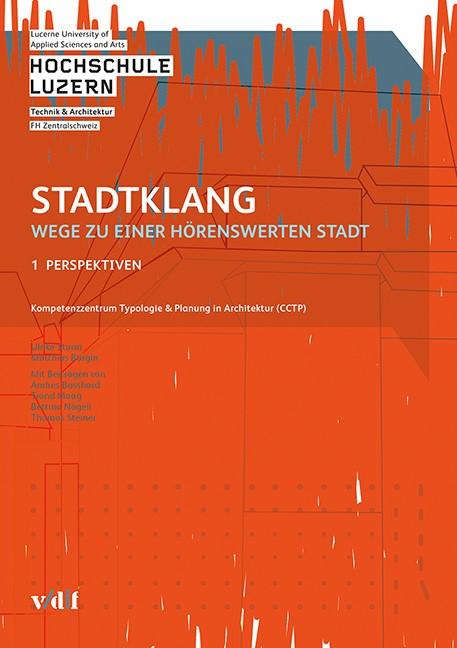 Abbildung von / Sturm / Bürgin | Stadtklang - Wege zu einer hörenswerten Stadt | 2016